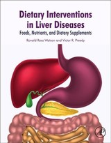 Dietary Interventions In Liver Disease - Watson, Ronald Ross (EDT)/ Preedy, Victor R. (EDT) - ISBN: 9780128144664