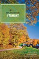 Explorer`s Guide Vermont - Tree, Christina; O`brien, Pat Goudey; Halvorsen, Lisa - ISBN: 9781682681664