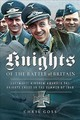 Knights Of The Battle Of Britain - Goss, Chris - ISBN: 9781526726513