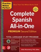 Practice Makes Perfect: Complete Spanish All-in-one, Premium Second Edition - Nissenberg, Gilda - ISBN: 9781260121056
