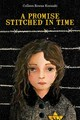 Promise Stitched In Time - Kosinski, Colleen Rowan - ISBN: 9780764355547