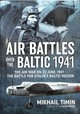 Air Battles Over The Baltic 1941 - Timin, Mikhail; Bridge, Kevin - ISBN: 9781911512561