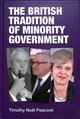 British Tradition Of Minority Government - Peacock, Dr Timothy - ISBN: 9781526123268
