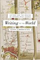 Writing To The World - King, Rachael Scarborough - ISBN: 9781421425481