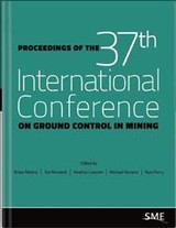 Proceedings Of The 37th International Conference On Ground Control In Mining - Mishra, Brijes (EDT)/ Klemetti, Ted (EDT)/ Lawson, Heather (EDT)/ Murphy, Michael (EDT)/ Perry, Kyle (EDT) - ISBN: 9780873354684