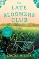The Late Bloomers' Club - Miller, Louise - ISBN: 9781101981238