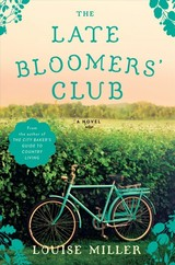 Late Bloomers' Club - Miller, Louise - ISBN: 9781101981238