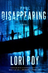 The Disappearing - Roy, Lori - ISBN: 9781524741938