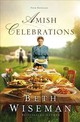 Amish Celebrations - Wiseman, Beth - ISBN: 9780529118738