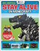 Stay Alive In Minecraft! - Future Publishing - ISBN: 9781338325317