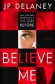 Believe Me - Delaney, JP - ISBN: 9781101966310