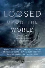 Loosed Upon The World - Adams, John Joseph (EDT) - ISBN: 9781481450300