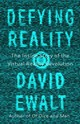 Defying Reality - Ewalt, David M. - ISBN: 9780735215672