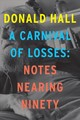 A Carnival Of Losses - Hall, Donald - ISBN: 9781328826343