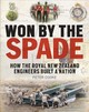 Won By The Spade - Cooke, Peter - ISBN: 9781775593645