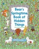 Bear's Springtime Book Of Hidden Things - Dudas, Gergely - ISBN: 9780062570802