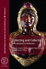 Collecting And Collectors - Carpino, Alexandra (EDT)/ D'angelo, Tiziana (EDT)/ Muratov, Maya (EDT)/ Saunders, David (EDT) - ISBN: 9781931909365
