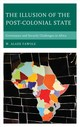 Illusion Of The Post-colonial State - Fawole, W. Alade - ISBN: 9781498564601