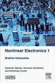 Nonlinear Electronics 1 - Haraoubia, Brahim (professor, Higher School Of Technology And Higher School Of Air Defense Territory, Algiers, Algeria) - ISBN: 9781785483004