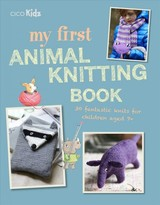 My First Animal Knitting Book - Goble, Fiona - ISBN: 9781782497073