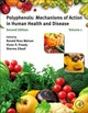 Polyphenols: Mechanisms of Action in Human Health and Disease - ISBN: 9780128130063