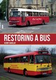 Restoring A Bus - Barclay, Kenny - ISBN: 9781445673721