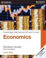 Cambridge International As And A Level Economics Revision Guide - Grant, Susan - ISBN: 9781316638095