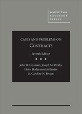 Cases And Problems On Contracts - Brown, Caroline; Bender, Helen; Perillo, Joseph; Calamari, John - ISBN: 9781634599092