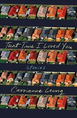 That Time I Loved You - Leung, Carrianne - ISBN: 9781631495526