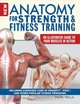 Anatomy For Strength And Fitness Training - Vella, Mark - ISBN: 9781504800518