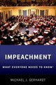 Impeachment - Gerhardt, Michael J. (samuel Ashe Distinguished Professor Of Constitutional Law, University Of North Carolina School Of Law, Chapel Hill) - ISBN: 9780190903657