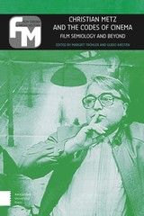Christian Metz and the Codes of Cinema - ISBN: 9789048527564