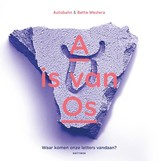 A is van Os - Bette Westera - ISBN: 9789025768041