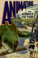 Animating The Science Fiction Imagination - Telotte, J. P. (professor In The School Of Literature, Media, And Communica... - ISBN: 9780190695262