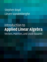 Introduction To Applied Linear Algebra - Vandenberghe, Lieven (university Of California, Los Angeles); Boyd, Stephen (stanford University, California) - ISBN: 9781316518960