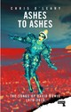 Ashes To Ashes - O'leary, Chris - ISBN: 9781912248308