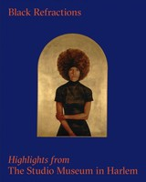 Black Refractions - Golden, Thelma; Choi, Connie H. - ISBN: 9780847866380