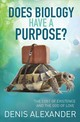 Is There Purpose In Biology? - Alexander, Denis - ISBN: 9780857217141