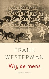 Wij, de mens - Frank Westerman - ISBN: 9789021412122