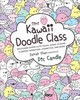 Mini Kawaii Doodle Class - Khan, Zainab; Candle, Pic - ISBN: 9781631065828