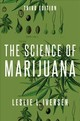 Science Of Marijuana - Iversen, Leslie (visiting Professor, Oxford University) - ISBN: 9780190846848