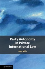 Party Autonomy In Private International Law - Mills, Alex (university College London) - ISBN: 9781107079175