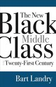 New Black Middle Class In The Twenty-first Century - Landry, Bart - ISBN: 9780813593968