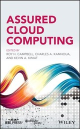 Assured Cloud Computing - Campbell, Roy H. (EDT)/ Kamhoua, Charles A. (EDT)/ Kwiat , Kevin A. (EDT) - ISBN: 9781119428633