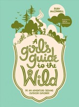 Girl's Guide To The Wild - Mcconnell, Ruby - ISBN: 9781632171719