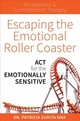Escaping The Emotional Roller Coaster - Zurita Ona, Dr. Patricia - ISBN: 9781925335743
