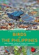 A Naturalist's Guide To The Birds Of The Philippines - Hutchinson, Robert/ Tanedo, Maia/ Constantino, Adrian/ Constantino, Trinket - ISBN: 9781912081530