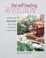 Self-healing Revolution - Renee Kovary, Noelle - ISBN: 9781782496977