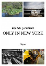 Only In New York - Times, Photography Staff Of The New York - ISBN: 9780789336552