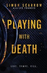 Playing With Death - Scarrow, Simon; Francis, Lee - ISBN: 9781472213426